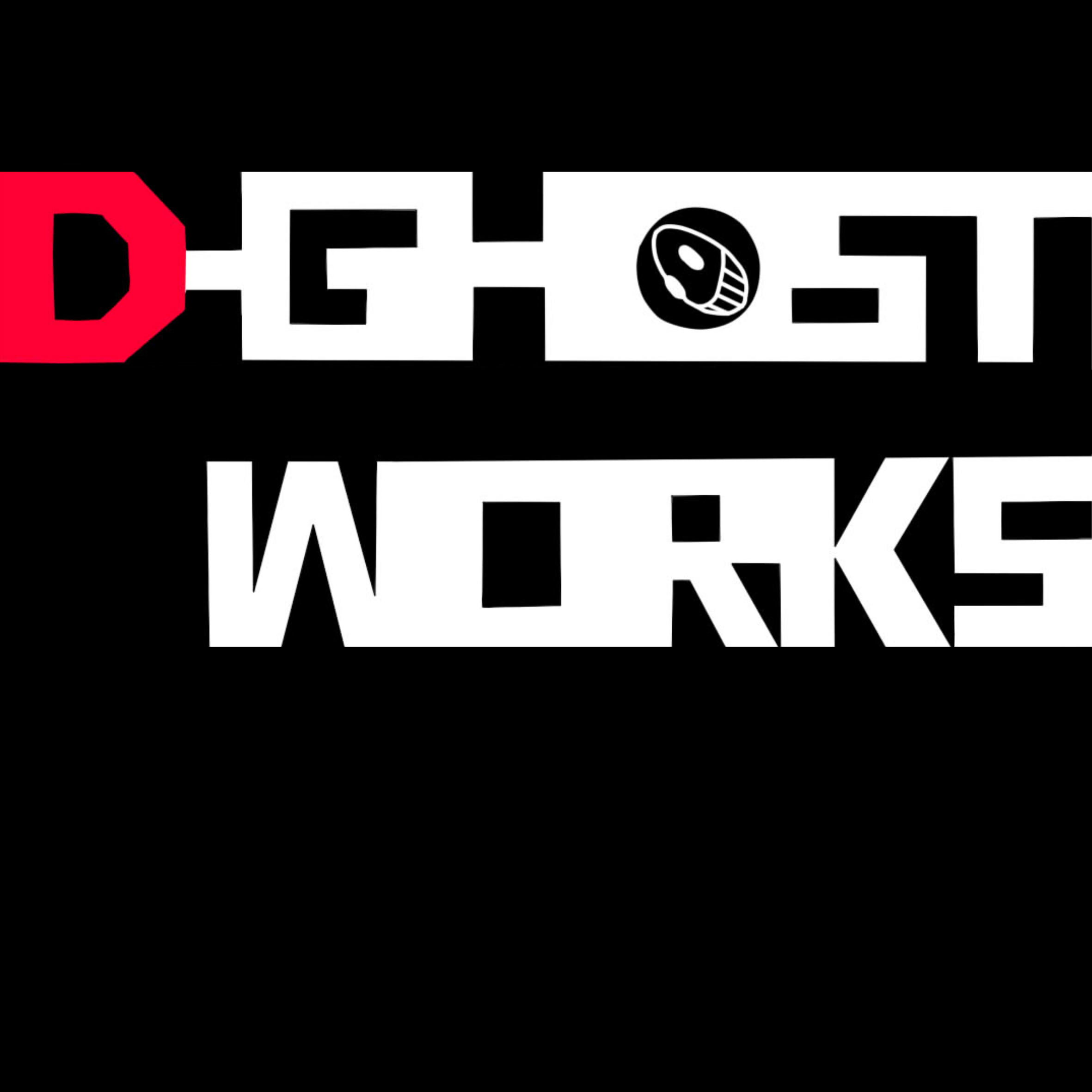 D・GHOST WORKS