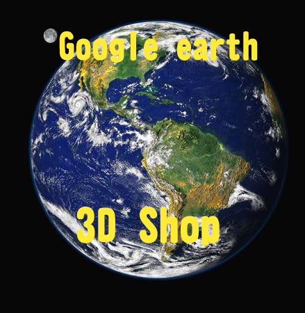 google earth 3D shop